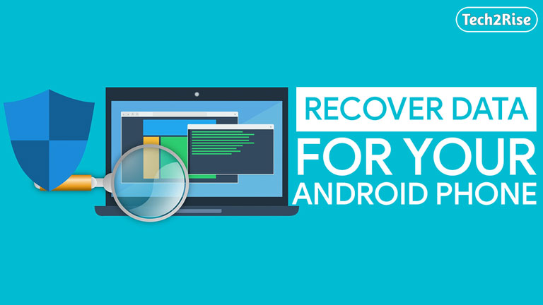 How To Recover Data On Android Phone