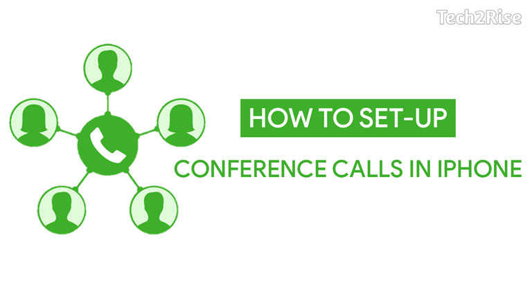 How To Setup Conference Calls in iPhone