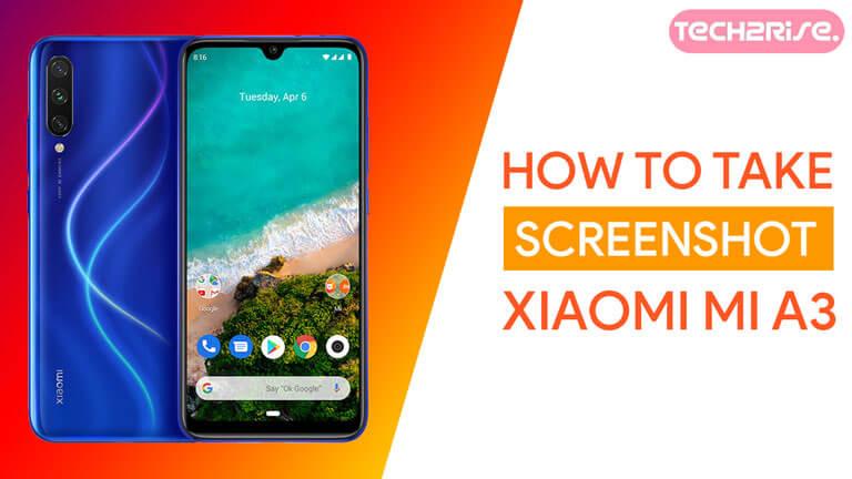 Take Screenshot In Xiaomi Mi A3