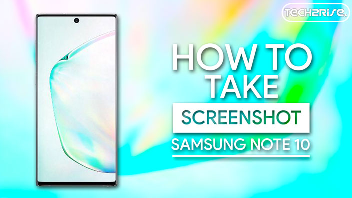 How To Take Screenshot In Samsung Galaxy Note 10