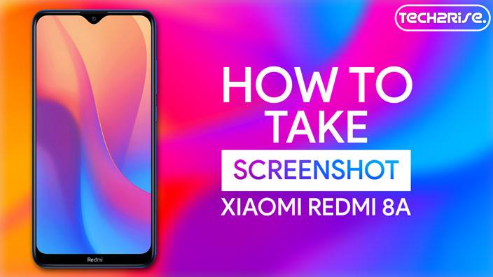 How To Take Screenshot In Xiaomi Redmi 8A
