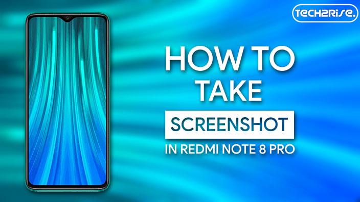 Take Screenshot In Xiaomi Redmi Note 8 Pro