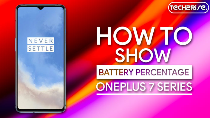 How To Show Battery Percentage On OnePlus 7T