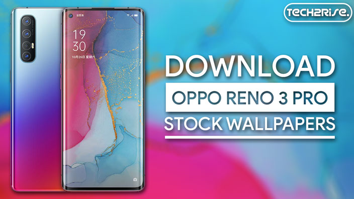 Download Oppo Reno 3 Pro Stock Wallpapers