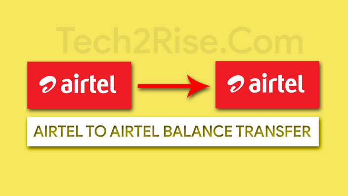 Airtel To Airtel Balance Transfer