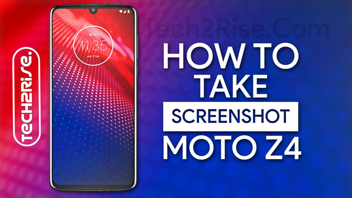 How To Take Screenshot In Motorola Moto Z4