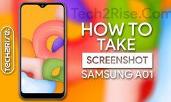How to Take Screenshot In Samsung Galaxy A01 [5 Easy WAYS]