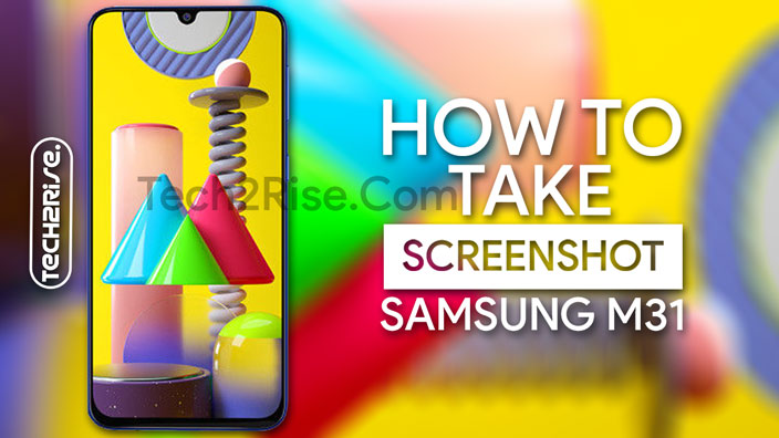 How To Take Screenshot In Samsung Galaxy M31