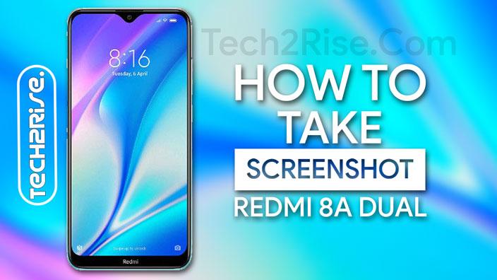 How To Take Screenshot In Xiaomi Redmi 8A Dual