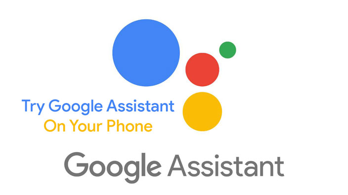 Try Google Assistant On Your Phone