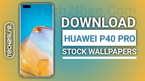 Download Huawei P40 Pro Stock Wallpapers