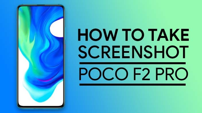 How To Take Screenshot In Poco F2 Pro