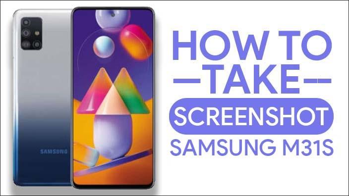 How To Take Screenshot In Samsung Galaxy M31s