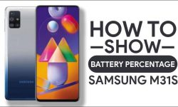How To Show Battery Percentage On Samsung Galaxy M31s [2 Easy WAYS]