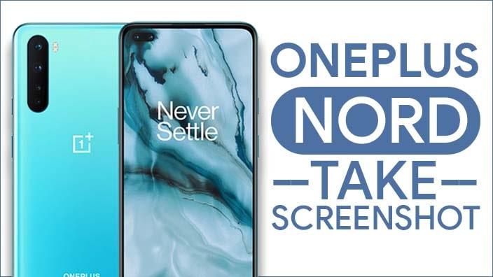 Take Screenshot In OnePlus Nord