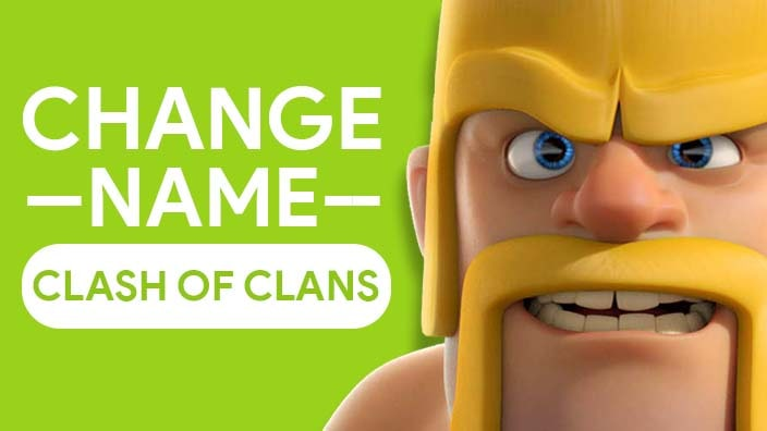 Change Your Name In Clash Of Clans