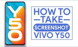 How to Take Screenshot In Vivo Y50 [5 Easy METHODS]