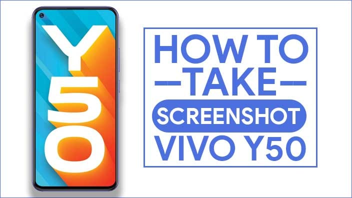 Take Screenshot In Vivo Y50