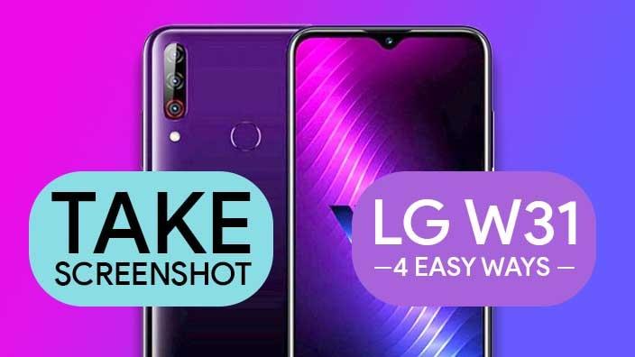 Take Screenshot In LG W31