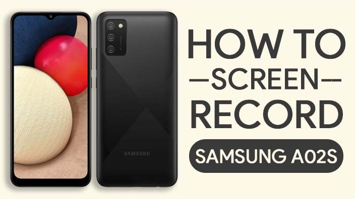 How To Screen Record On Samsung Galaxy A02S