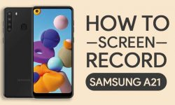 How to Screen Record On Samsung Galaxy A21 [2 EASY WAYS]