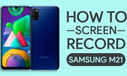 How To Screen Record On Samsung Galaxy M21 [2 EASY METHODS]