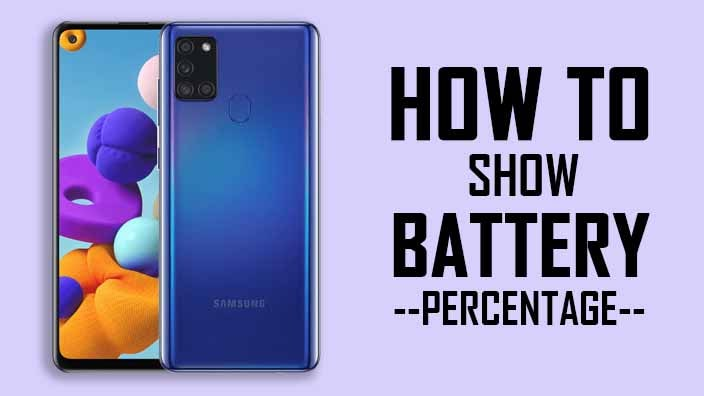 How to Show Battery Percentage On Samsung Galaxy A21s