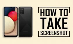 How to Take Screenshot In Samsung A02S [5 EASY METHODS]