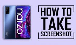 How to Take Screenshot on Realme Narzo 30 Pro?