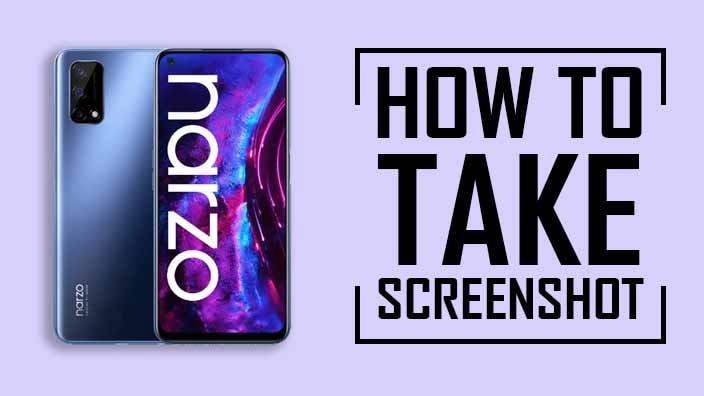 How to Take Screenshot on Realme Narzo 30 Pro
