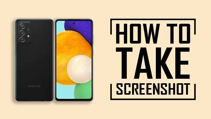 How to Take Screenshot on Samsung A52 5G