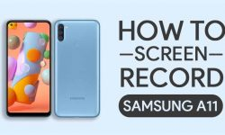 How to Screen Record On Samsung Galaxy A11: TWO EASY WAYS!