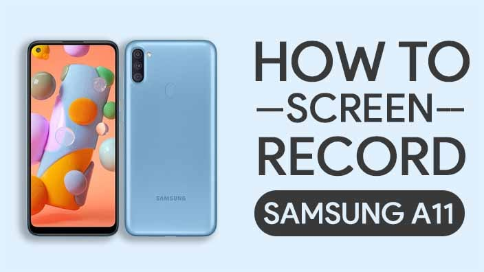How to Screen Record On Samsung Galaxy A11