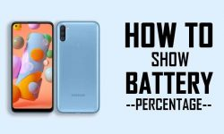 How to Show Battery Percentage in Samsung A11 [2 EASY WAYS]