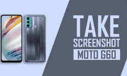 How to Take Screenshot In Moto G60 – 5 EASY WAYS!