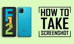 How to Take Screenshot on Samsung Galaxy F12: 6 EASY WAYS!