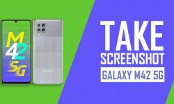 How to Take Screenshot on Samsung Galaxy M42 5G: 6 EASY WAYS!