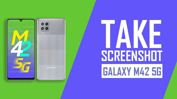 How to Take Screenshot on Samsung Galaxy M42 5G