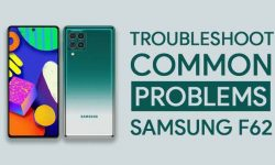 Troubleshoot Common Problems In Samsung Galaxy F62 + FIXES!