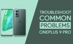 Common Problems In OnePlus 9 Pro + THEIR PROVEN FIXES!