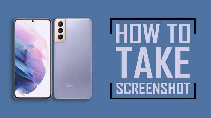 How to Take Screenshot on Samsung Galaxy S21 Plus