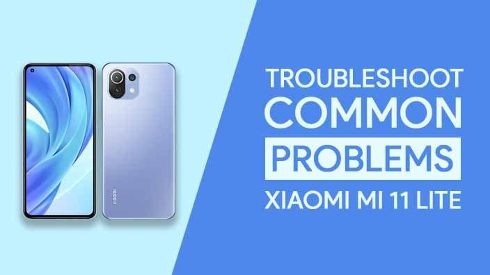Problems In Xiaomi Mi 11 Lite