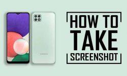 How to Take Screenshot on Samsung Galaxy A22 [6 EASY WAYS]