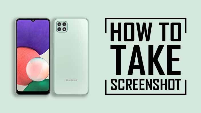 Take Screenshot on Samsung Galaxy A22