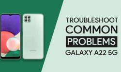 Troubleshoot Common Problems In Samsung Galaxy A22 5G + FIXES!