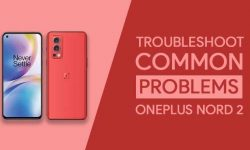 Common Problems In OnePlus Nord 2 5G & THEIR SOLUTIONS!
