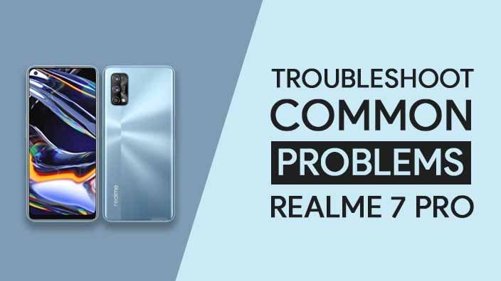 Common Problems In Realme 7 Pro