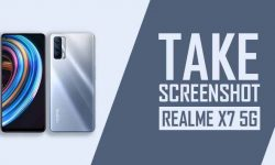 How to Take Screenshot In Realme X7 5G [6 EASY METHODS]