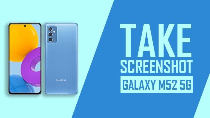 How to Take Screenshot on Samsung Galaxy M52 5G