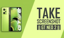 How to Take Screenshot In Realme GT NEO 2 – SEVEN METHODS!